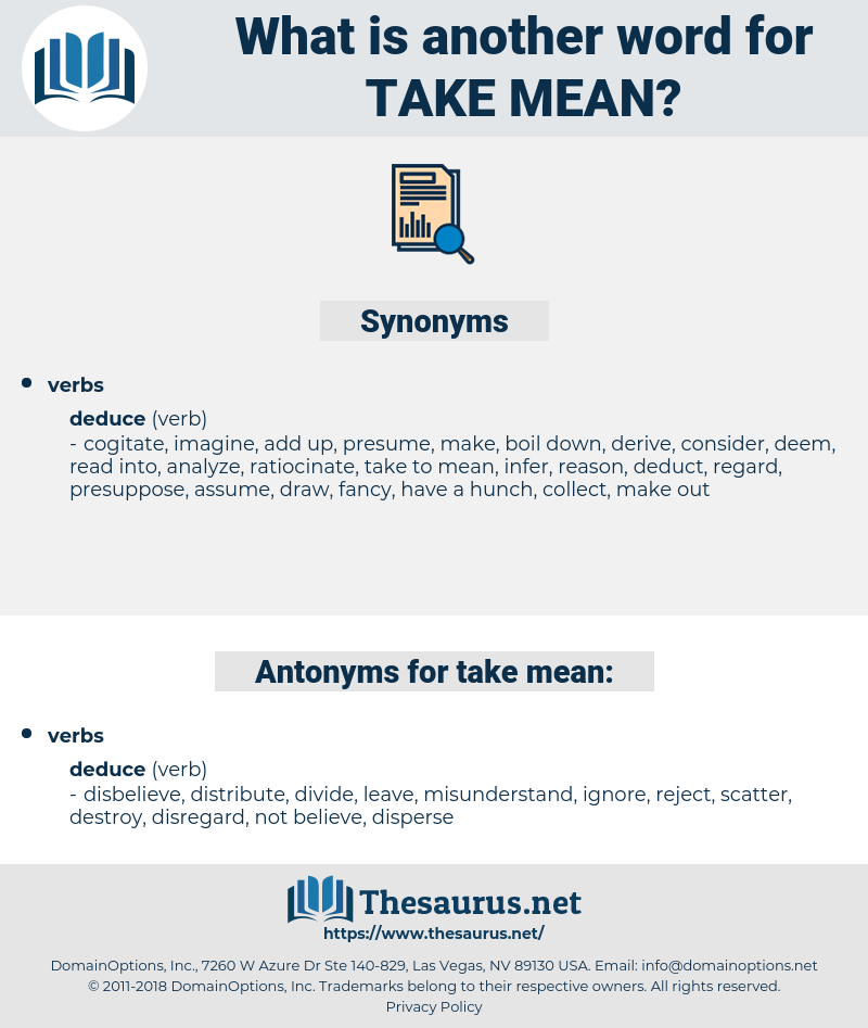 take mean, synonym take mean, another word for take mean, words like take mean, thesaurus take mean