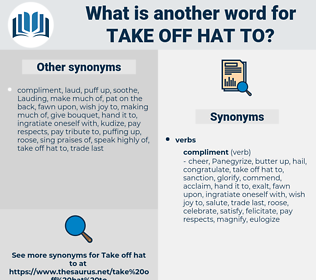 take off hat to, synonym take off hat to, another word for take off hat to, words like take off hat to, thesaurus take off hat to