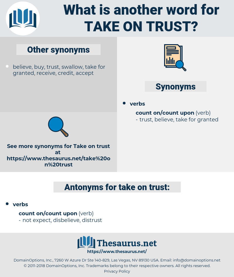 take on trust, synonym take on trust, another word for take on trust, words like take on trust, thesaurus take on trust