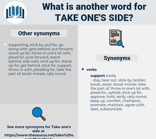 take one's side, synonym take one's side, another word for take one's side, words like take one's side, thesaurus take one's side