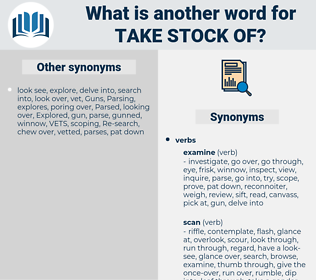 take stock of, synonym take stock of, another word for take stock of, words like take stock of, thesaurus take stock of