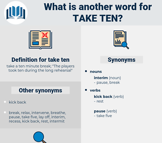 take ten, synonym take ten, another word for take ten, words like take ten, thesaurus take ten