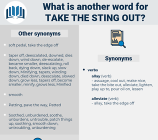 take the sting out, synonym take the sting out, another word for take the sting out, words like take the sting out, thesaurus take the sting out