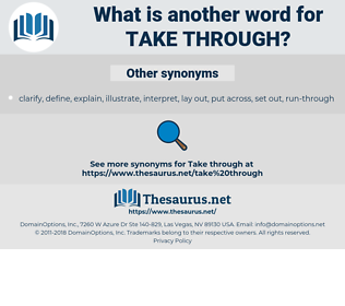 take through, synonym take through, another word for take through, words like take through, thesaurus take through