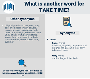 take time, synonym take time, another word for take time, words like take time, thesaurus take time