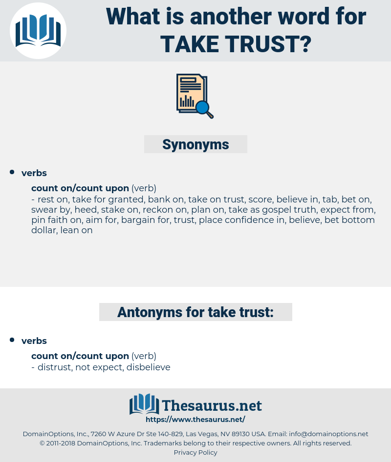 take trust, synonym take trust, another word for take trust, words like take trust, thesaurus take trust