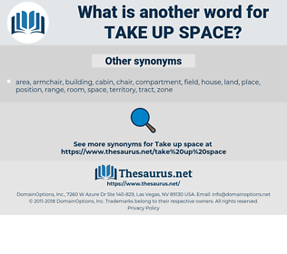 take up space, synonym take up space, another word for take up space, words like take up space, thesaurus take up space