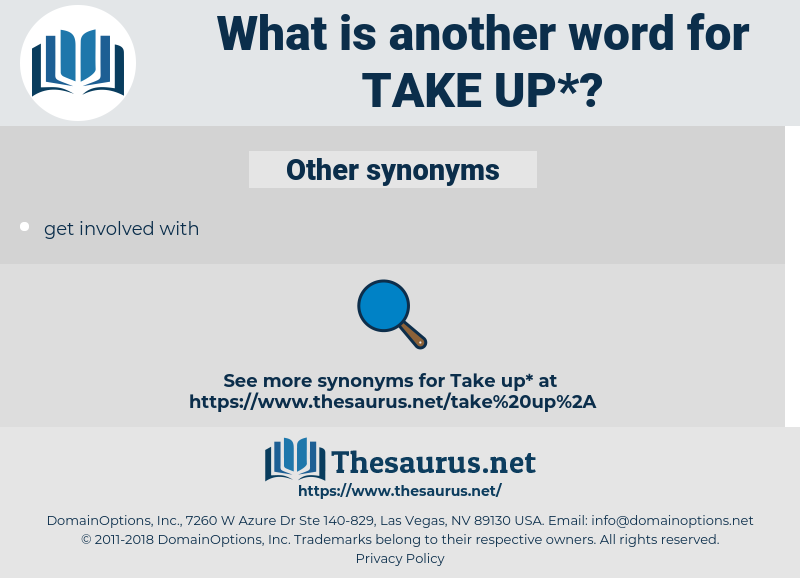 take-up, synonym take-up, another word for take-up, words like take-up, thesaurus take-up