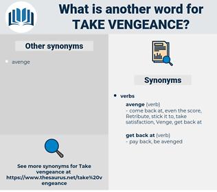 take vengeance, synonym take vengeance, another word for take vengeance, words like take vengeance, thesaurus take vengeance