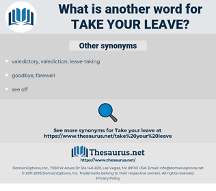 take your leave, synonym take your leave, another word for take your leave, words like take your leave, thesaurus take your leave