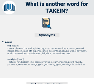 takein, synonym takein, another word for takein, words like takein, thesaurus takein