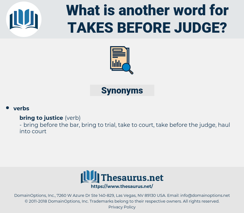 takes before judge, synonym takes before judge, another word for takes before judge, words like takes before judge, thesaurus takes before judge