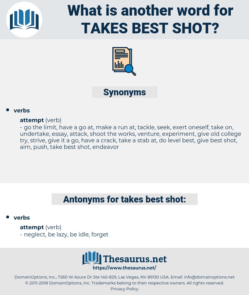 takes best shot, synonym takes best shot, another word for takes best shot, words like takes best shot, thesaurus takes best shot