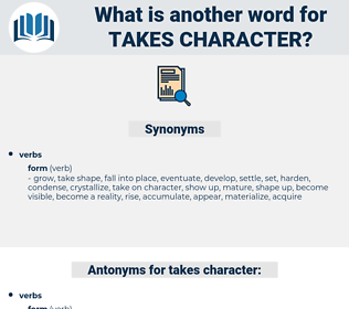 takes character, synonym takes character, another word for takes character, words like takes character, thesaurus takes character