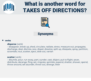 takes off directions, synonym takes off directions, another word for takes off directions, words like takes off directions, thesaurus takes off directions