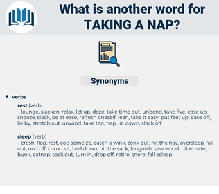 taking a nap, synonym taking a nap, another word for taking a nap, words like taking a nap, thesaurus taking a nap