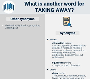 taking away, synonym taking away, another word for taking away, words like taking away, thesaurus taking away