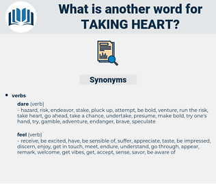 taking heart, synonym taking heart, another word for taking heart, words like taking heart, thesaurus taking heart