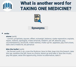 taking one medicine, synonym taking one medicine, another word for taking one medicine, words like taking one medicine, thesaurus taking one medicine