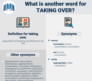 taking over, synonym taking over, another word for taking over, words like taking over, thesaurus taking over