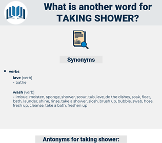 taking shower, synonym taking shower, another word for taking shower, words like taking shower, thesaurus taking shower