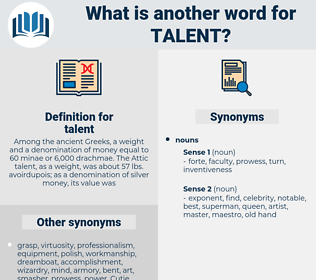 talent, synonym talent, another word for talent, words like talent, thesaurus talent