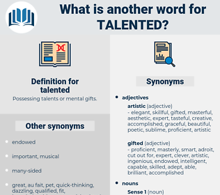 talented, synonym talented, another word for talented, words like talented, thesaurus talented