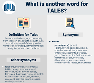 Tales, synonym Tales, another word for Tales, words like Tales, thesaurus Tales