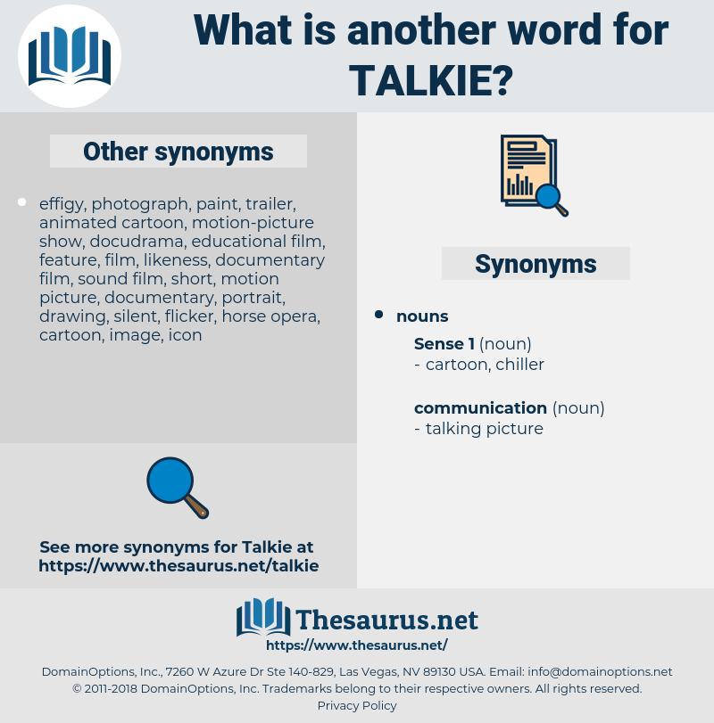 talkie, synonym talkie, another word for talkie, words like talkie, thesaurus talkie