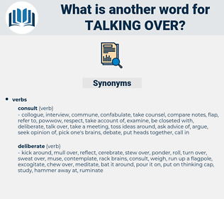 talking over, synonym talking over, another word for talking over, words like talking over, thesaurus talking over
