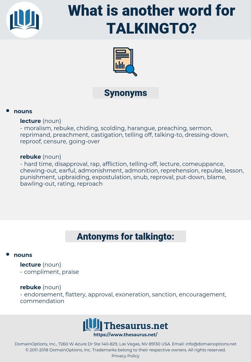 talkingto, synonym talkingto, another word for talkingto, words like talkingto, thesaurus talkingto