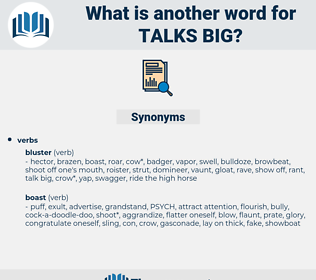 talks big, synonym talks big, another word for talks big, words like talks big, thesaurus talks big