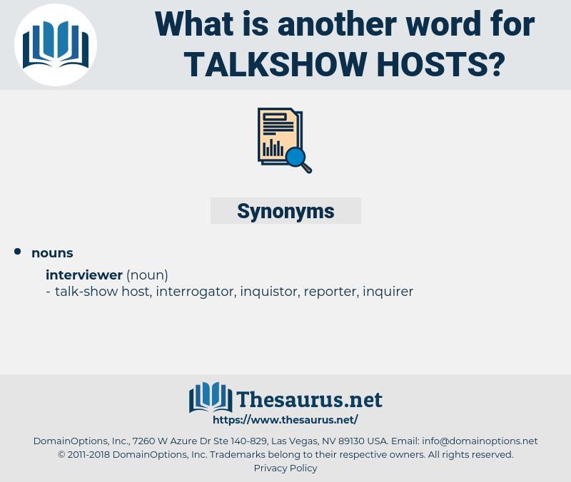 talkshow hosts, synonym talkshow hosts, another word for talkshow hosts, words like talkshow hosts, thesaurus talkshow hosts