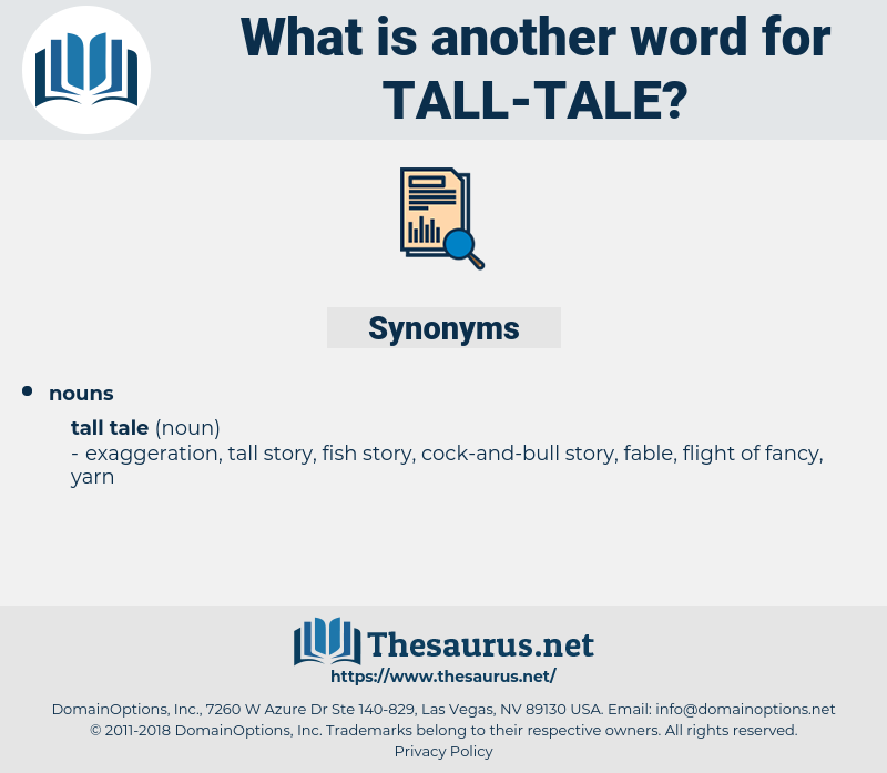 tall tale, synonym tall tale, another word for tall tale, words like tall tale, thesaurus tall tale