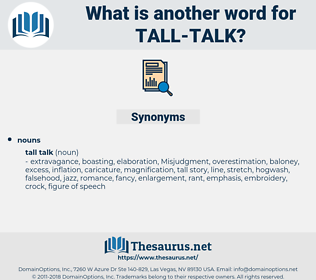 tall talk, synonym tall talk, another word for tall talk, words like tall talk, thesaurus tall talk