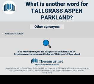 tallgrass aspen parkland, synonym tallgrass aspen parkland, another word for tallgrass aspen parkland, words like tallgrass aspen parkland, thesaurus tallgrass aspen parkland