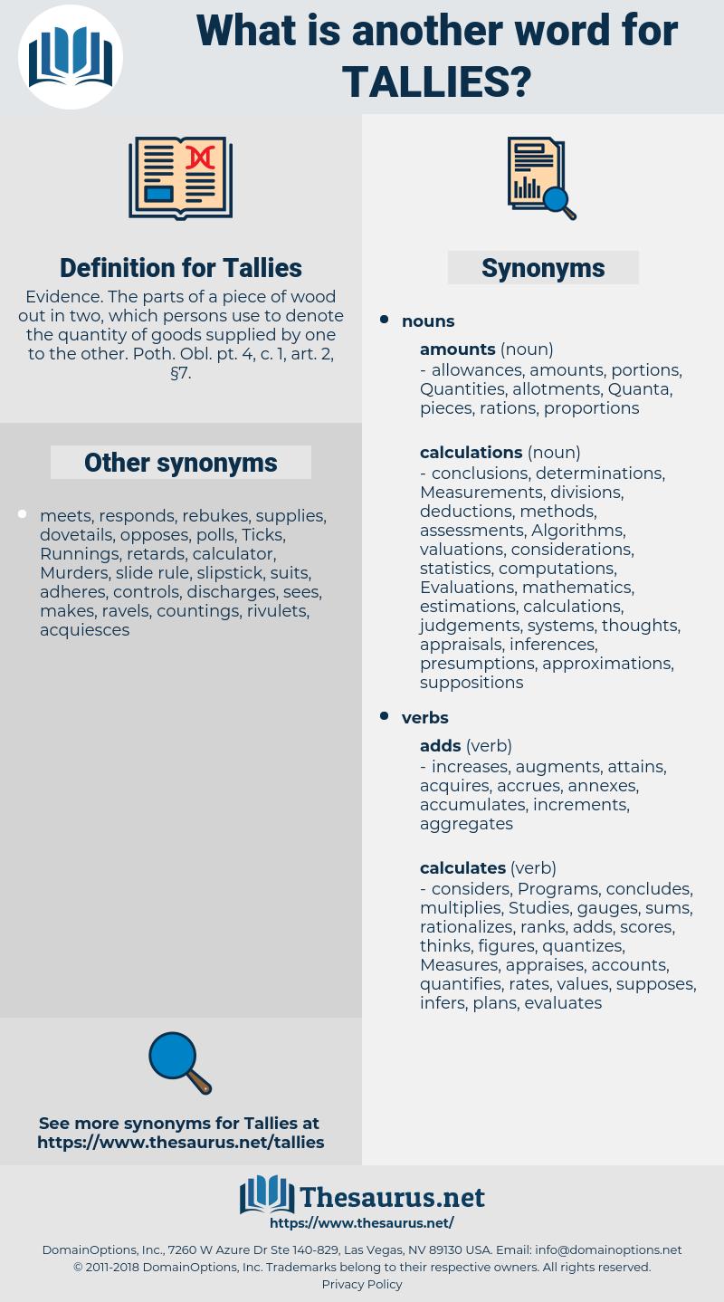 Tallies, synonym Tallies, another word for Tallies, words like Tallies, thesaurus Tallies