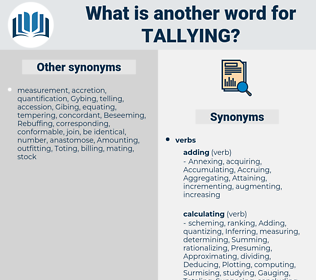 Tallying, synonym Tallying, another word for Tallying, words like Tallying, thesaurus Tallying