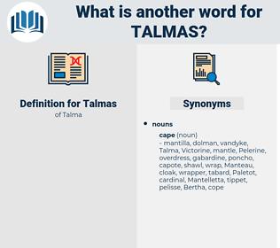 Talmas, synonym Talmas, another word for Talmas, words like Talmas, thesaurus Talmas
