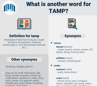tamp, synonym tamp, another word for tamp, words like tamp, thesaurus tamp