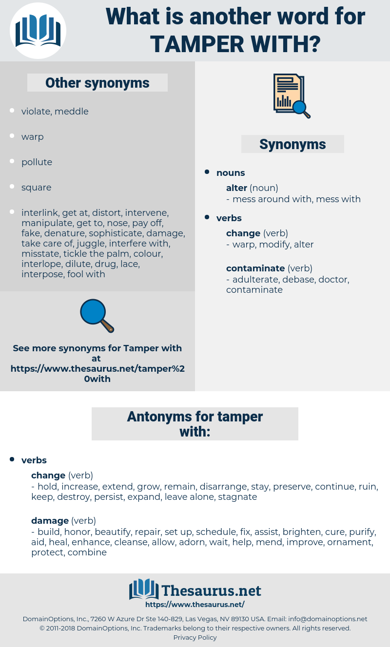 tamper with, synonym tamper with, another word for tamper with, words like tamper with, thesaurus tamper with