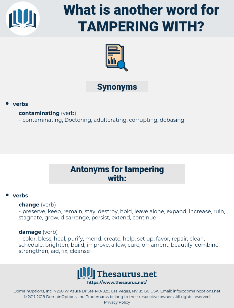 tampering with, synonym tampering with, another word for tampering with, words like tampering with, thesaurus tampering with