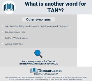 tan, synonym tan, another word for tan, words like tan, thesaurus tan