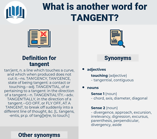 tangent, synonym tangent, another word for tangent, words like tangent, thesaurus tangent