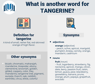 tangerine, synonym tangerine, another word for tangerine, words like tangerine, thesaurus tangerine