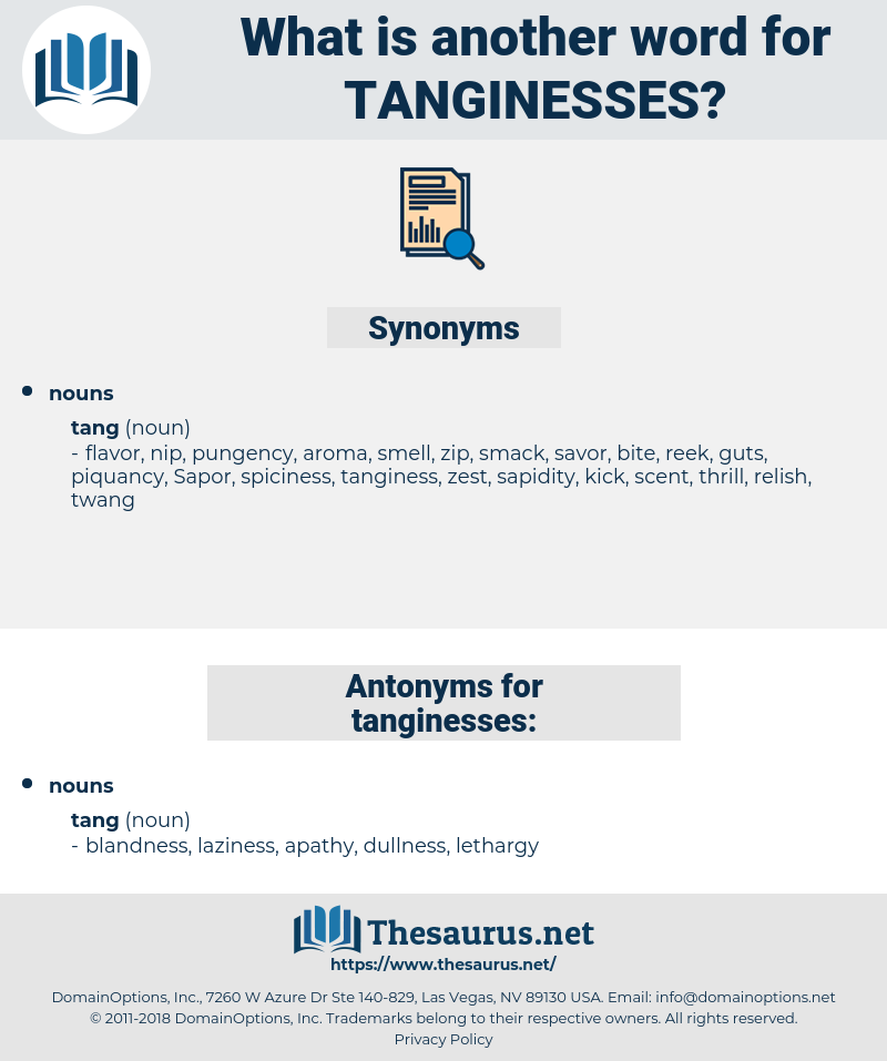 tanginesses, synonym tanginesses, another word for tanginesses, words like tanginesses, thesaurus tanginesses