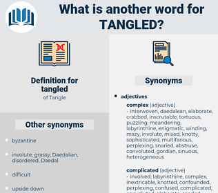 tangled, synonym tangled, another word for tangled, words like tangled, thesaurus tangled