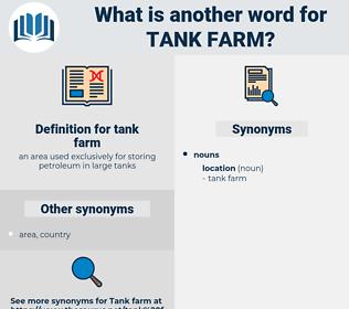tank farm, synonym tank farm, another word for tank farm, words like tank farm, thesaurus tank farm