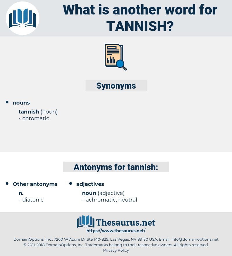tannish, synonym tannish, another word for tannish, words like tannish, thesaurus tannish