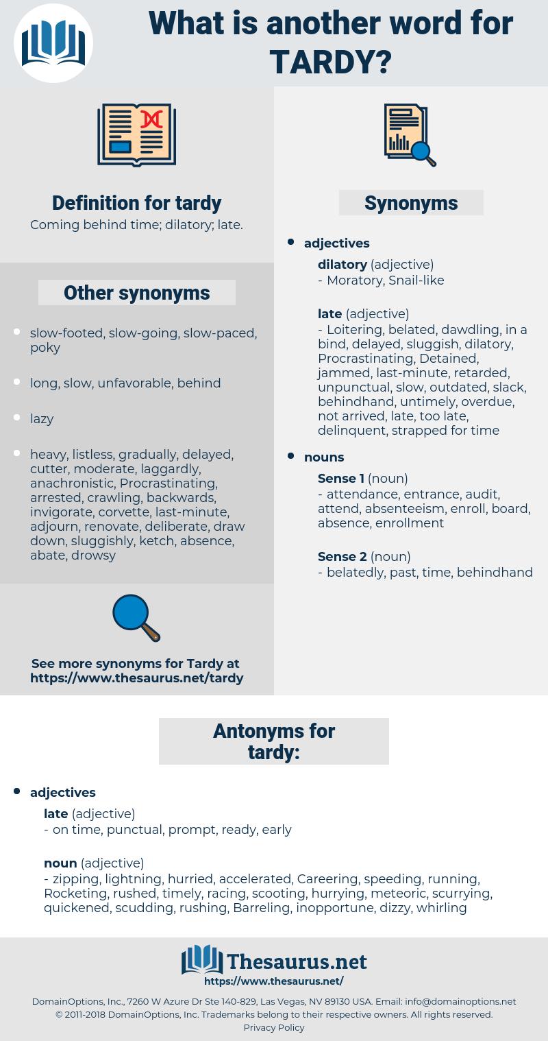 tardy, synonym tardy, another word for tardy, words like tardy, thesaurus tardy